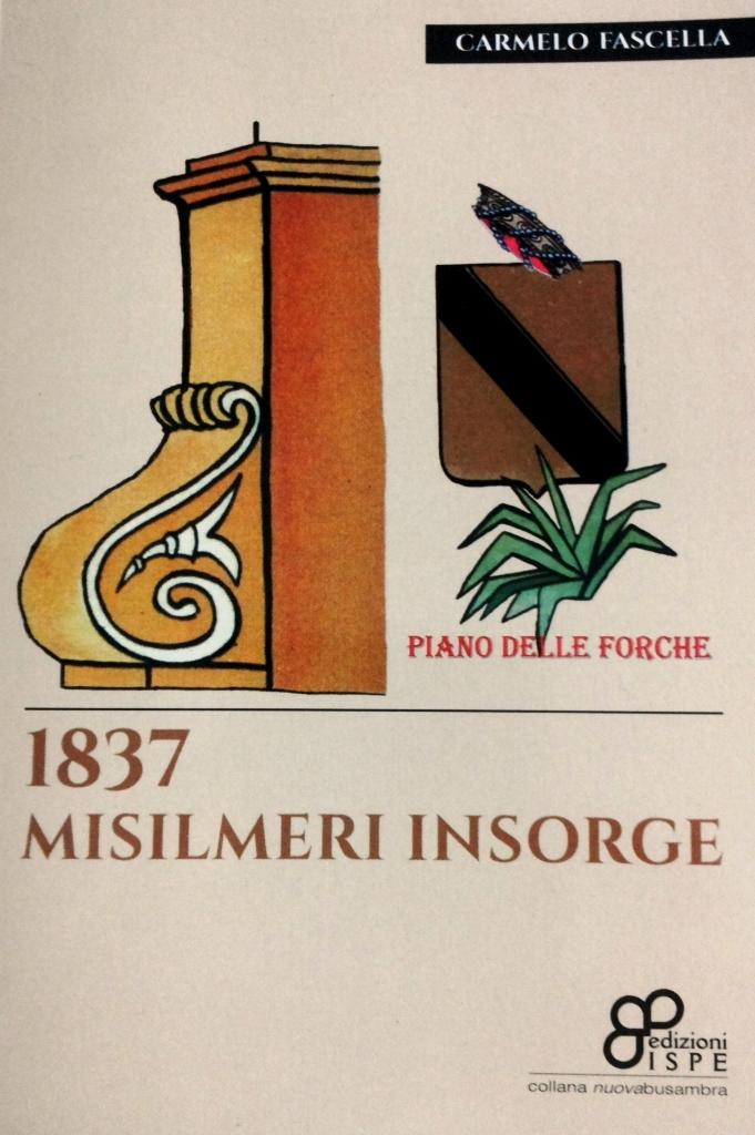 1837 Misilmeri Insorge. Cronaca di una rivolta popolare