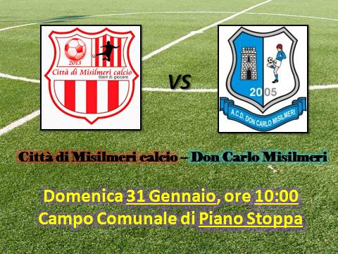 Domenica derby: Città di Misilmeri – Don Carlo Misilmeri