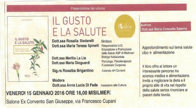 """Presentazione del libro """"Il gusto e la salute"""" di Maria Concetta Salerno"""