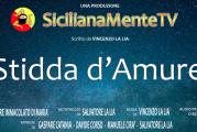 SicilianaMenteTV, ecco il trailer di Stidda d'Amure [Video]