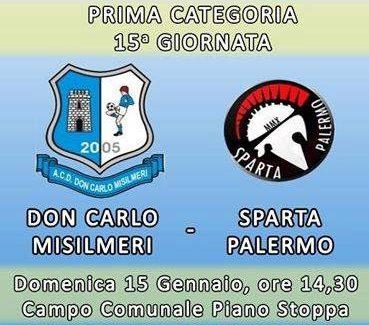 Don Carlo Misilmeri: Domenica a Piano Stoppa arriva lo Sparta Palermo