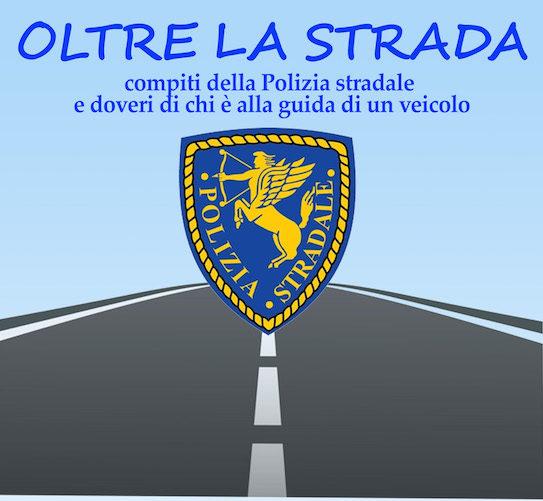 Sicurezza Stradale, Venerdì un incontro con la Polizia Stradale