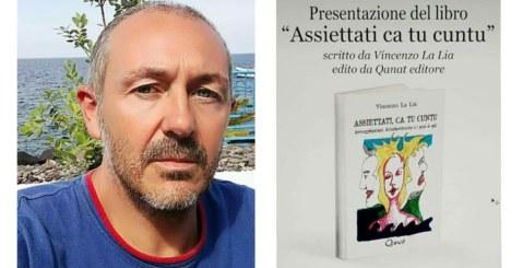 """Assiettati ca tu Cuntu"" il libro di Vincenzo La Lia"
