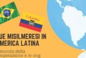 Due misilmeresi in America Latina: il racconto di Francesca e Lorenza